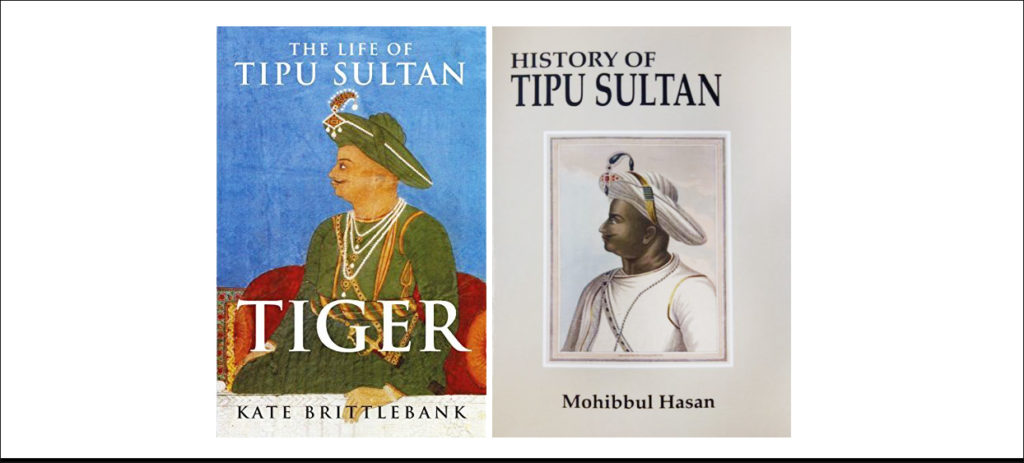 Tipu Sultan biographies | Book cover images | 'Tiger: The Life of Tipu Sultan' by Kate Brittlebank | 'History of Tipu Sultan' by Mohibbul Hasan