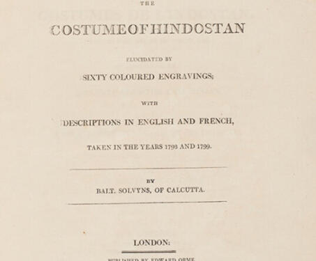 The Costume of Hindostan - 18th century, 19th century, Anthropology, Bengal, British India, East India Company, Ethnography, European artists, Fashion, Solvyns