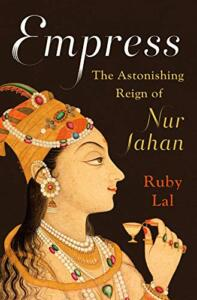 Now quarantine reading: The real Nur, a quest for spirituality and the accession of 600 states - Ancient India, Books, British India, history books, India, Indian history, Mughal, Mughal women, now reading, Nur Jahan, Reads, South India