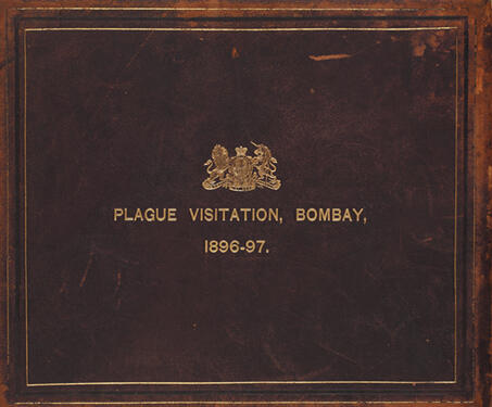 Plague Visitation, Bombay, 1896-1897 - 19th century India, Bombay, Colonial India, Medical History